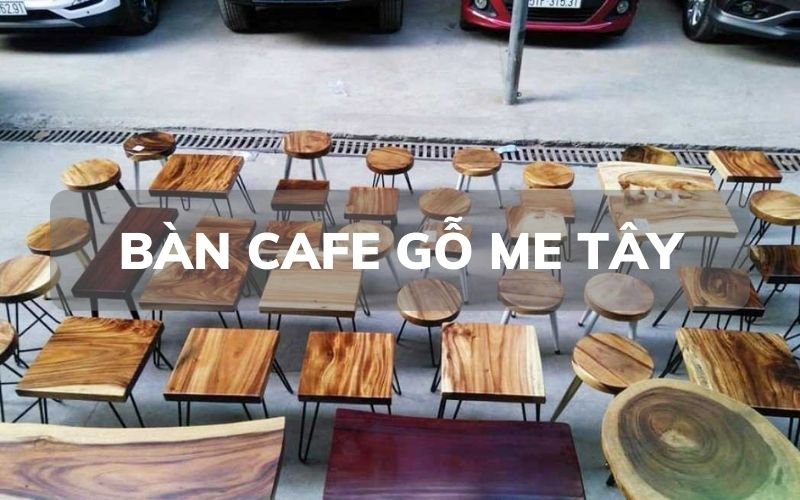Bàn cafe gỗ me tây giá rẻ chất lượng